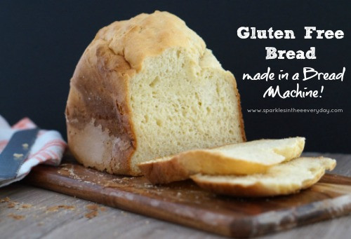 Gluten Free Dairy Free Bread Machine Recipe  Gluten Free Bread de in a Bread Machine Sparkles