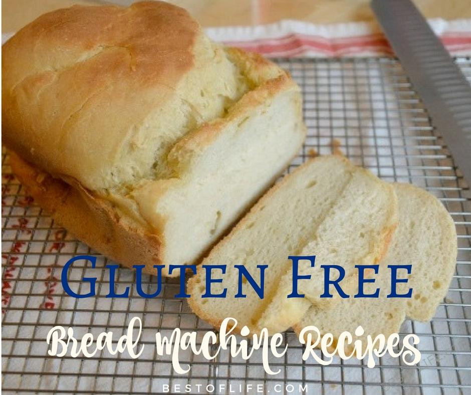 Gluten Free Dairy Free Bread Machine Recipe  Gluten Free Bread Machine Recipes to Bake The Best of Life