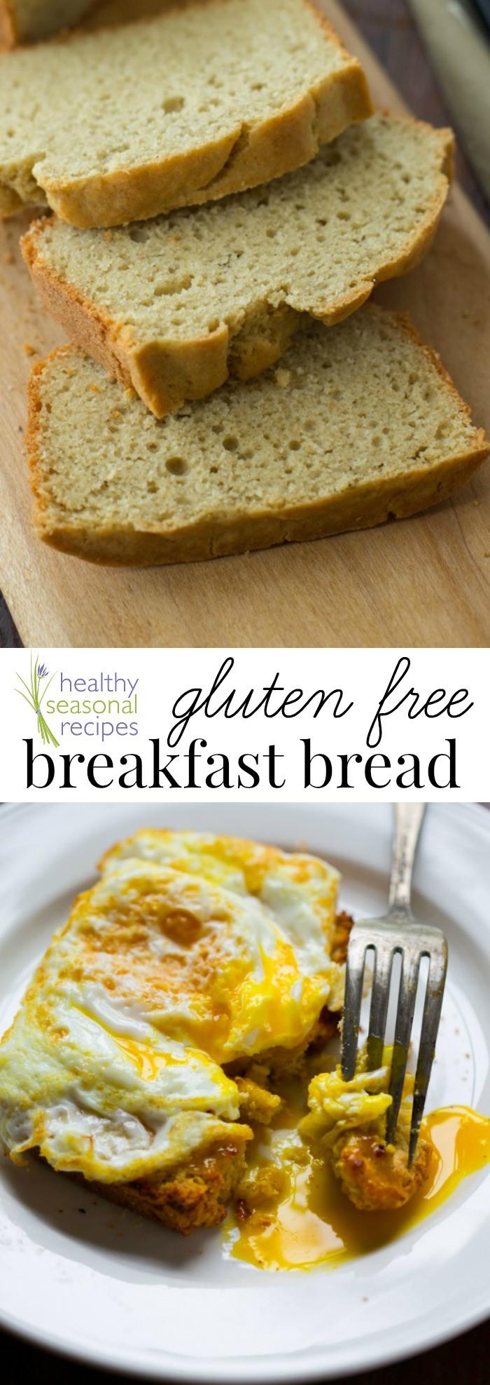 Gluten Free Dairy Free Breakfast Recipes  gluten free breakfast bread Healthy Seasonal Recipes