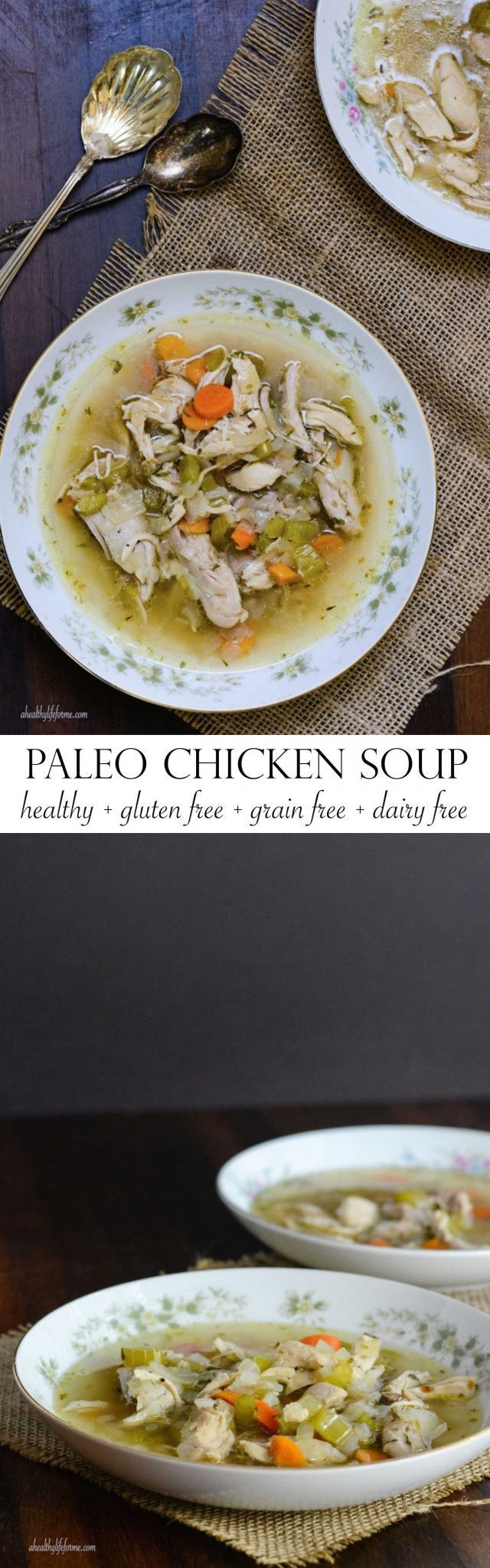 Gluten Free Dairy Free Corn Free Dinner Recipes  Paleo Chicken Soup A Healthy Life For Me