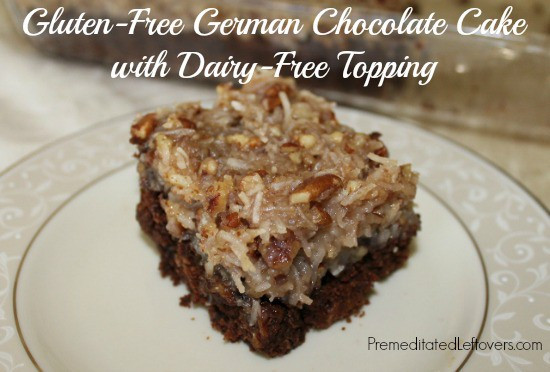 Gluten Free Dairy Free Desserts  Gluten Free German Chocolate Cake Recipe