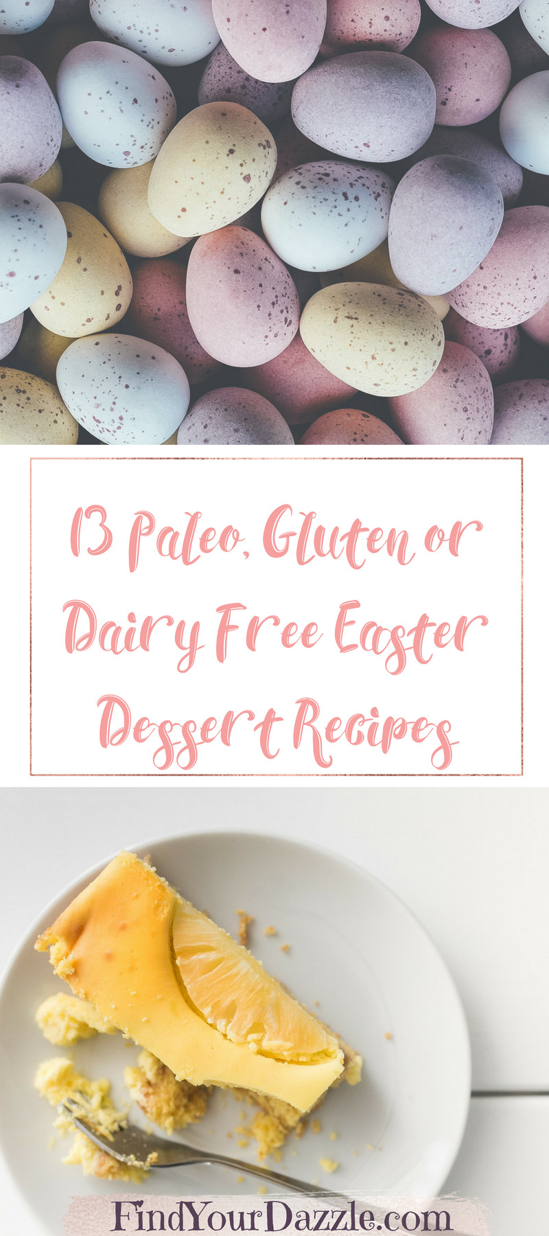 Gluten Free Dairy Free Desserts To Buy  13 Paleo Gluten or Dairy Free Easter Dessert Recipes