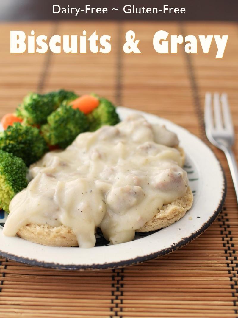 Gluten Free Dairy Free Gravy  Cream Biscuits and Gravy Dairy Free Gluten Free Sneaky