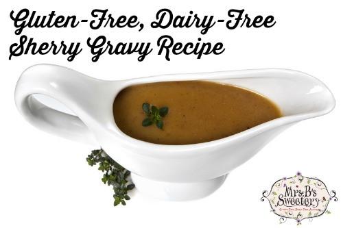 Gluten Free Dairy Free Gravy  Gluten Free Dairy Free Sherry Gravy Recipe