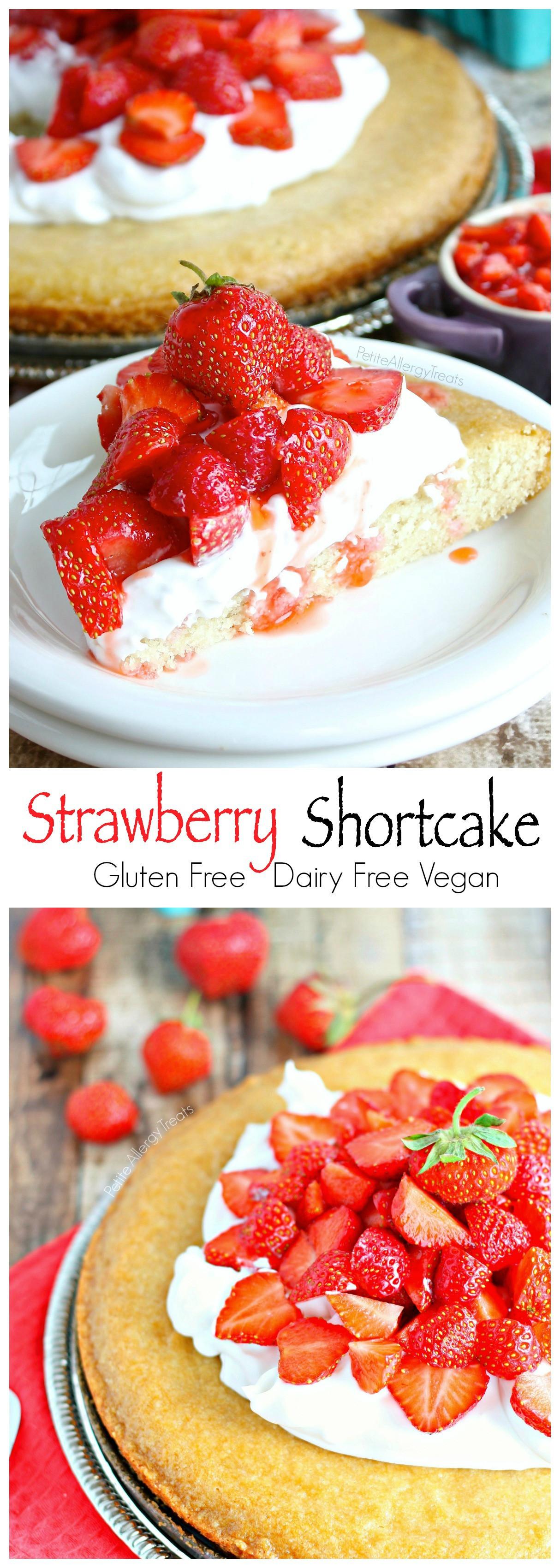 Gluten Free Dairy Free Strawberry Shortcake  Strawberry Shortcake Gluten free Vegan Petite Allergy