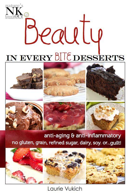 Gluten Free Dairy Free Sugar Free Dessert Recipes  New Beauty In Every Bite Diet Desserts Cookbook Gluten