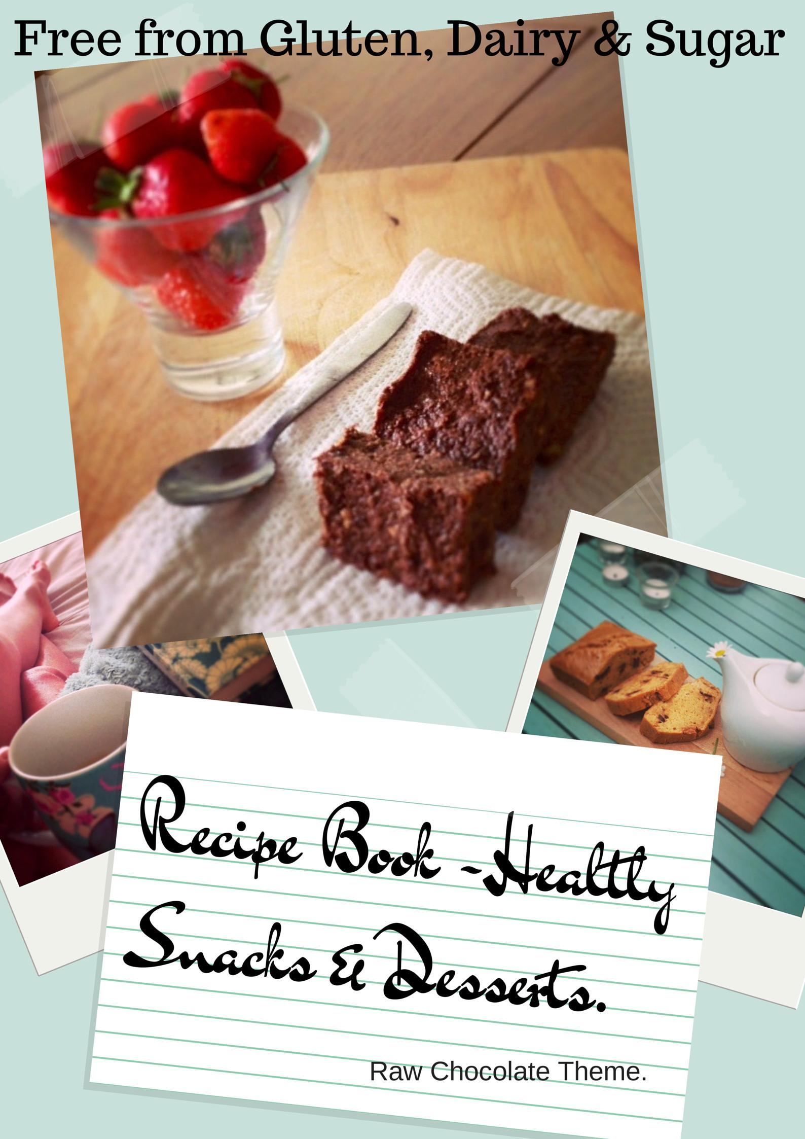 Gluten Free Dairy Free Sugar Free Dessert Recipes  A FREE Recipe Book Gluten Free Dairy Free Sugar Free