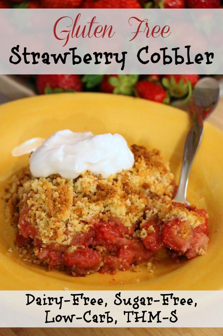Gluten Free Dairy Free Sugar Free Dessert Recipes  Gluten Free Strawberry Cobbler Dairy & Sugar Free Low