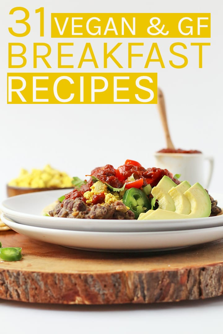 Gluten Free Dairy Free Vegan Recipes  31 Vegan Gluten Free Breakfast Recipes