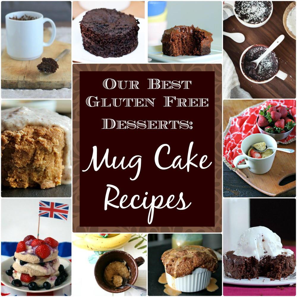Gluten Free Dessert Ideas  Our Best Gluten Free Desserts 10 Mug Cake Recipes