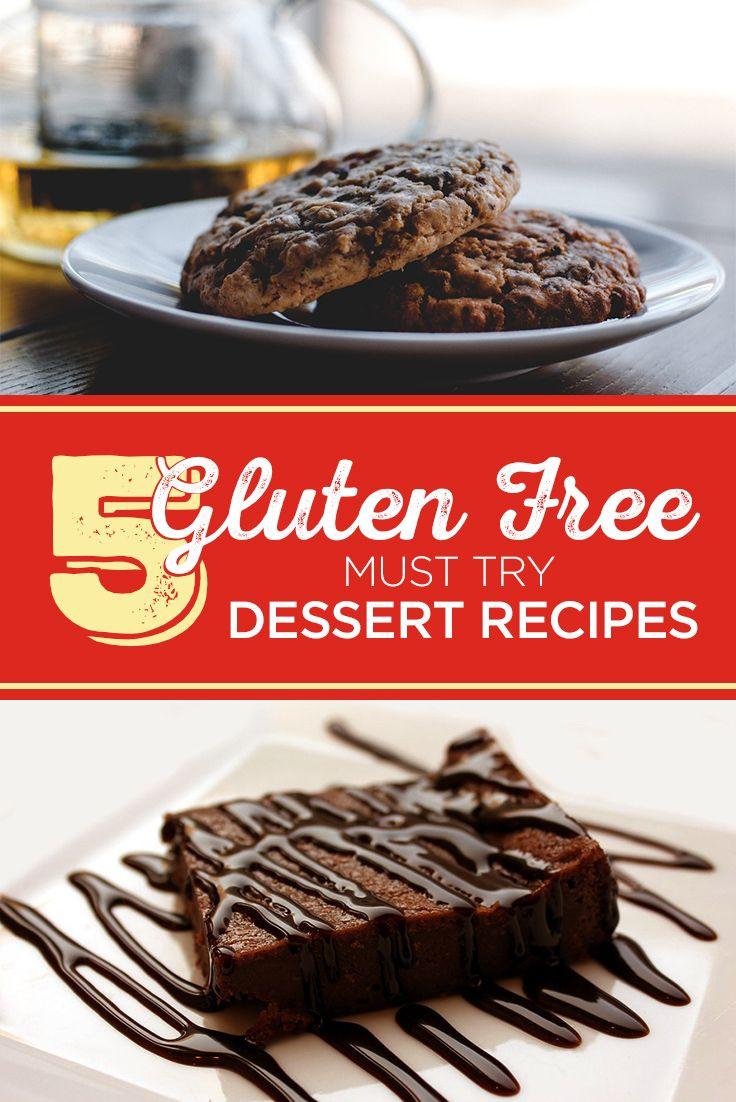 Gluten Free Dessert Ideas  5 Gluten Free Dessert Recipes to Try Out