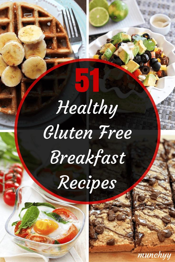 Gluten Free Diet Recipes  51 Best Healthy Gluten Free Breakfast Recipes Munchyy