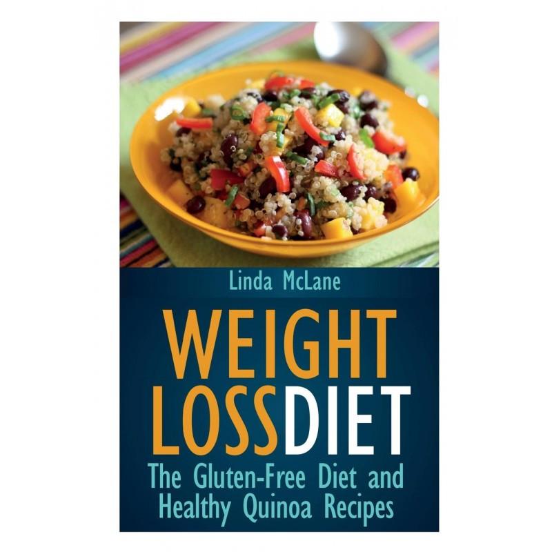 Gluten Free Diet Recipes  Weight Loss Diet Gluten Free Diet and Healthy Quinoa Recipes