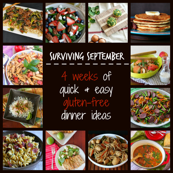 Gluten Free Dinner Ideas  Surviving September 4 weeks of easy gluten free dinner ideas