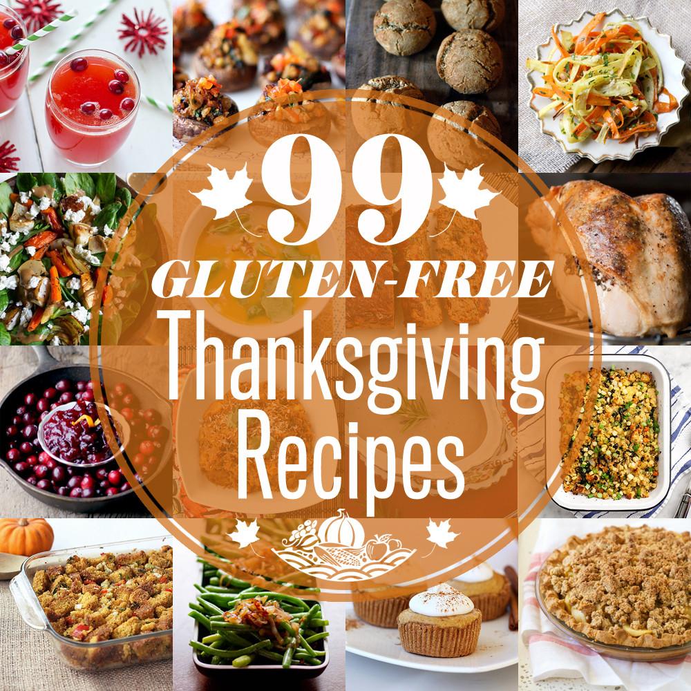 Gluten Free Food Recipes  99 Gluten free Thanksgiving Recipes