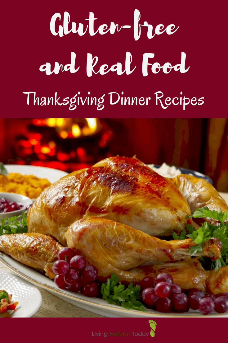 Gluten Free Food Recipes  Gluten Free Thanksgiving Dinner Whole Food Recipes