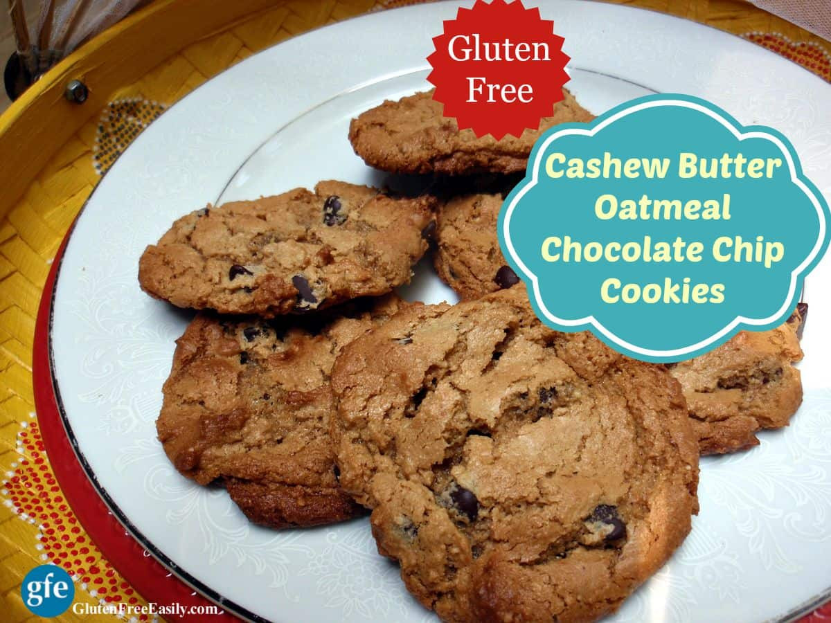 Gluten Free Oatmeal Chocolate Chip Cookies  Gluten Free Cashew Butter Oatmeal Chocolate Chip Cookies