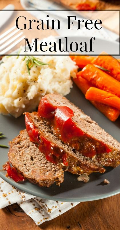 Gluten Free Recipes With Ground Beef  Grain Free Meatloaf Recipe