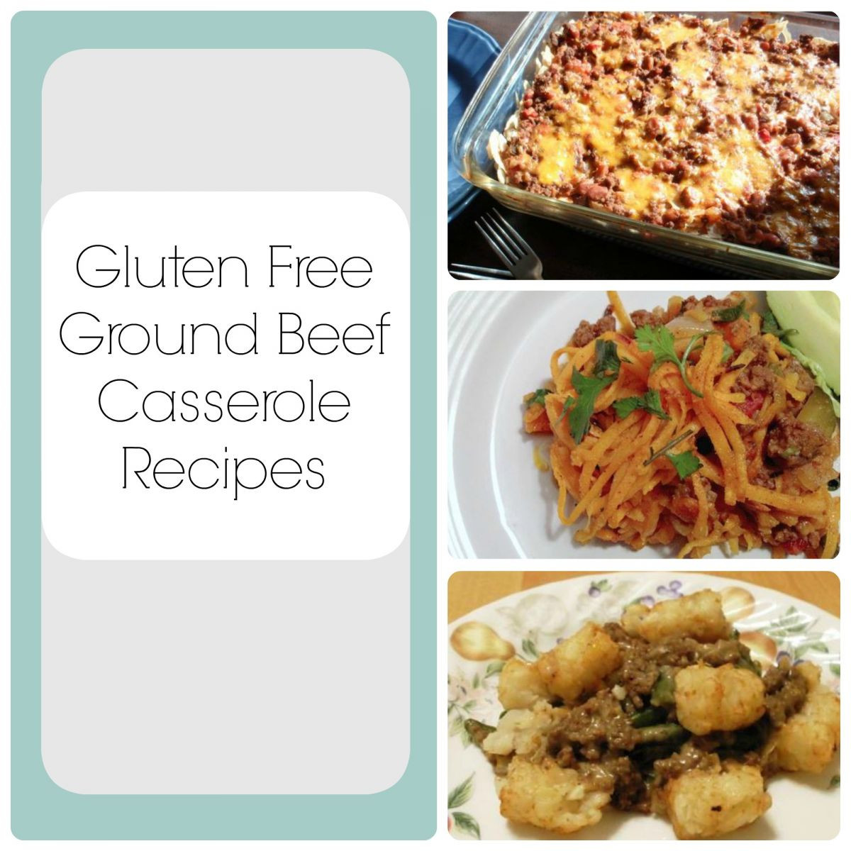 Gluten Free Recipes With Ground Beef  ly the Best Gluten Free Recipes 8 Ground Beef Casserole