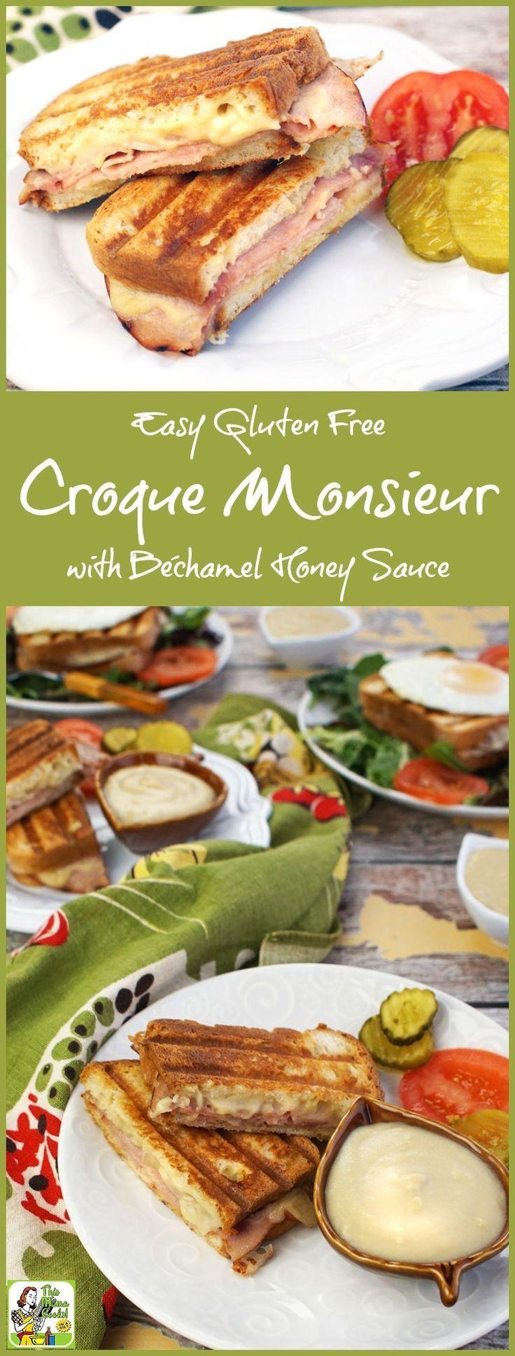 Gluten Free Sauce Recipes  Easy Gluten Free Croque Monsieur with Béchamel Honey Sauce