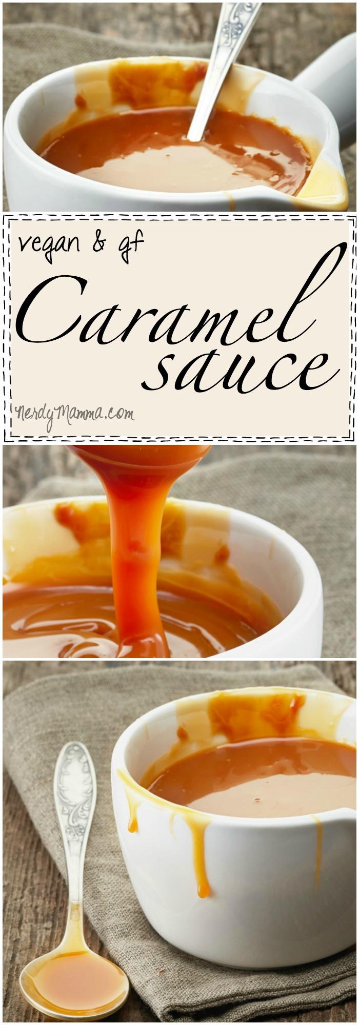 Gluten Free Sauce Recipes  Gluten Free & Vegan Caramel Sauce Nerdy Mamma