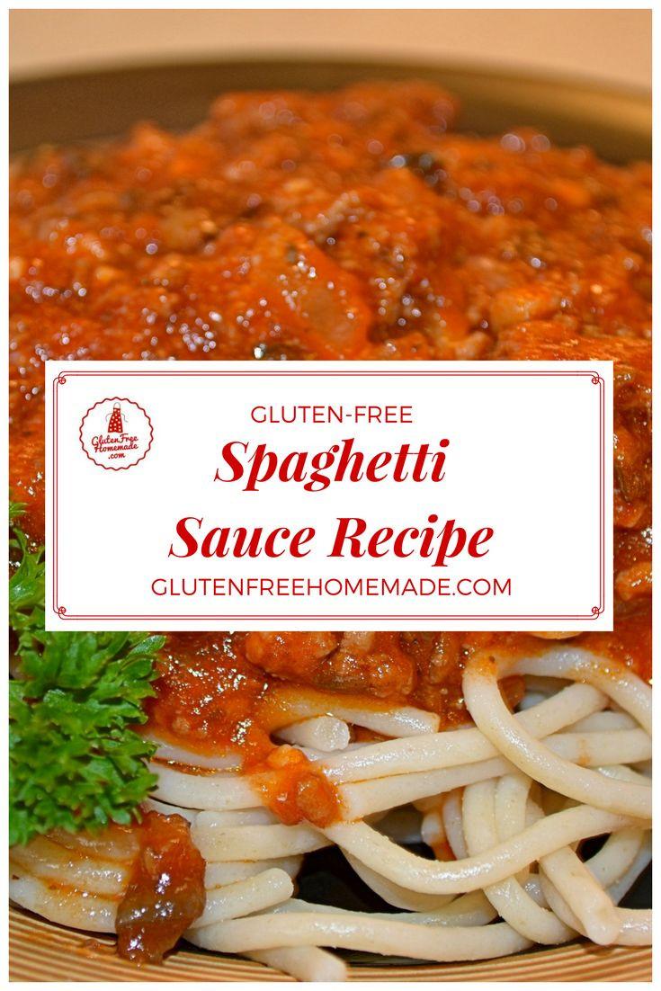 """Gluten Free Sauce Recipes  Spaghetti Sauce Recipe Key to """"Delizioso"""" Dinners"""