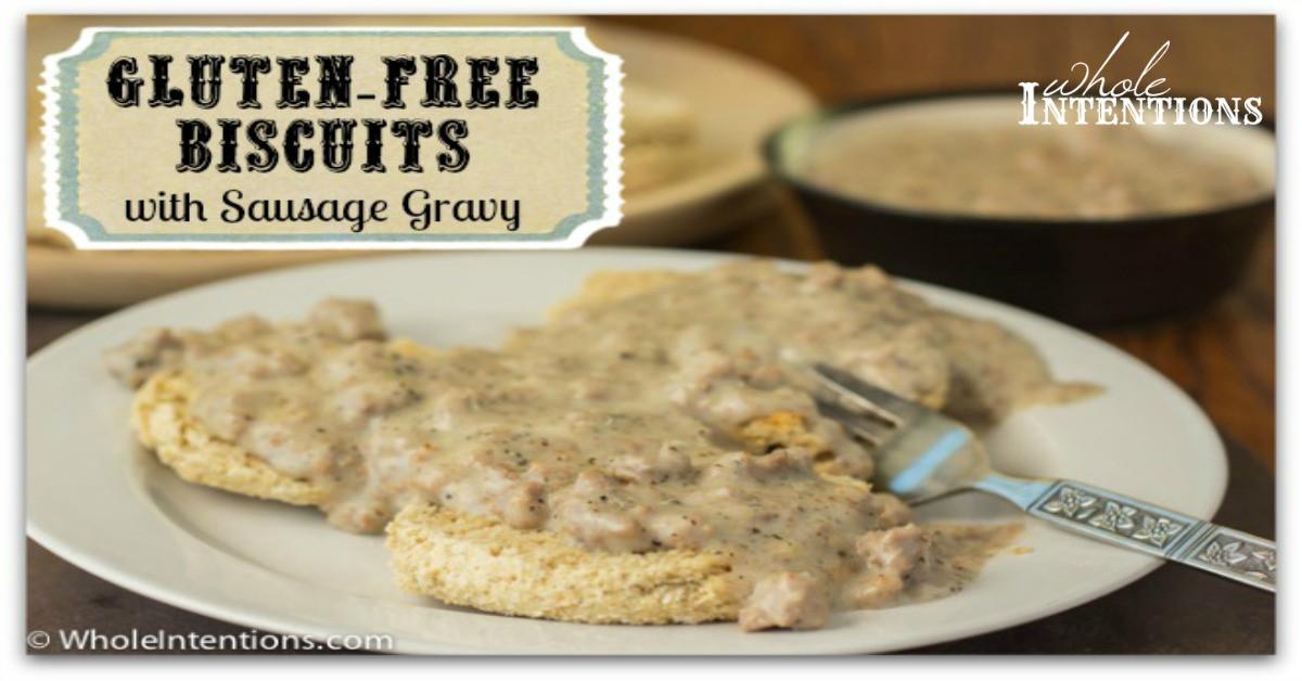 Gluten Free Sausage Gravy  Gluten Free Biscuits & Sausage Gravy Whole Intentions