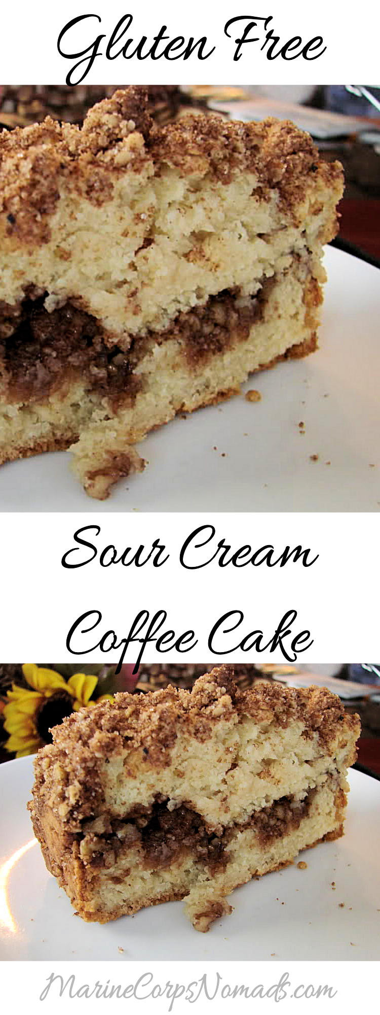 Gluten Free Sour Cream Coffee Cake  Gluten Free Sour Cream Coffee Cake Marine Corps Nomads