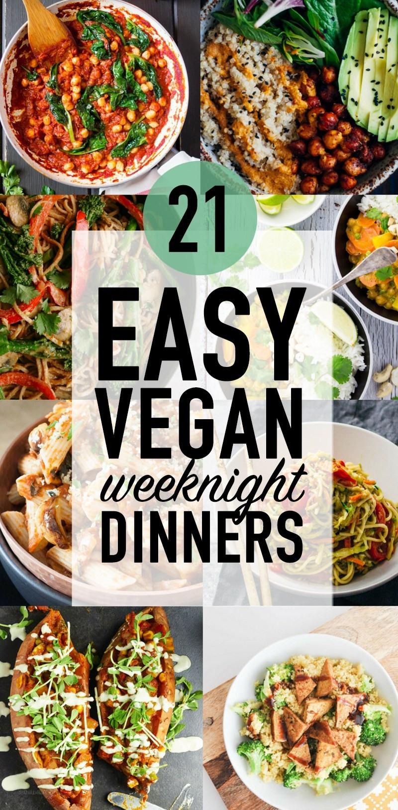 Good Vegan Dinners  21 Easy Vegan Weeknight Dinners Wallflower Kitchen