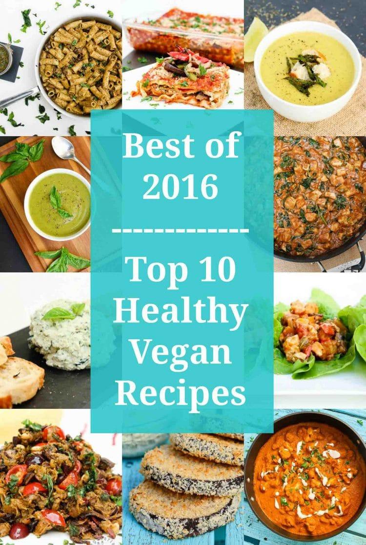 Great Vegetarian Recipes  Best of 2016 Top 10 Vegan Healthy Recipes Ve arian
