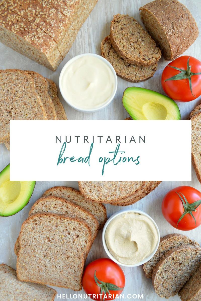 Healthy Bread Options  Nutritarian Bread Primer