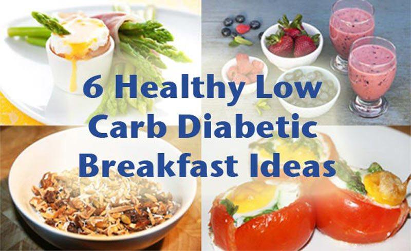 Healthy Breakfast For Diabetics  6 Healthy low carb diabetic breakfast ideas