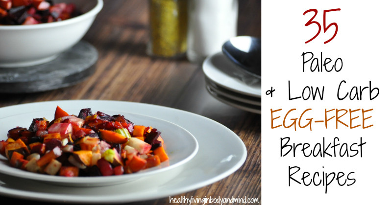 Healthy Breakfast No Eggs  35 Egg Free Paleo and Low Carb Breakfast Recipes