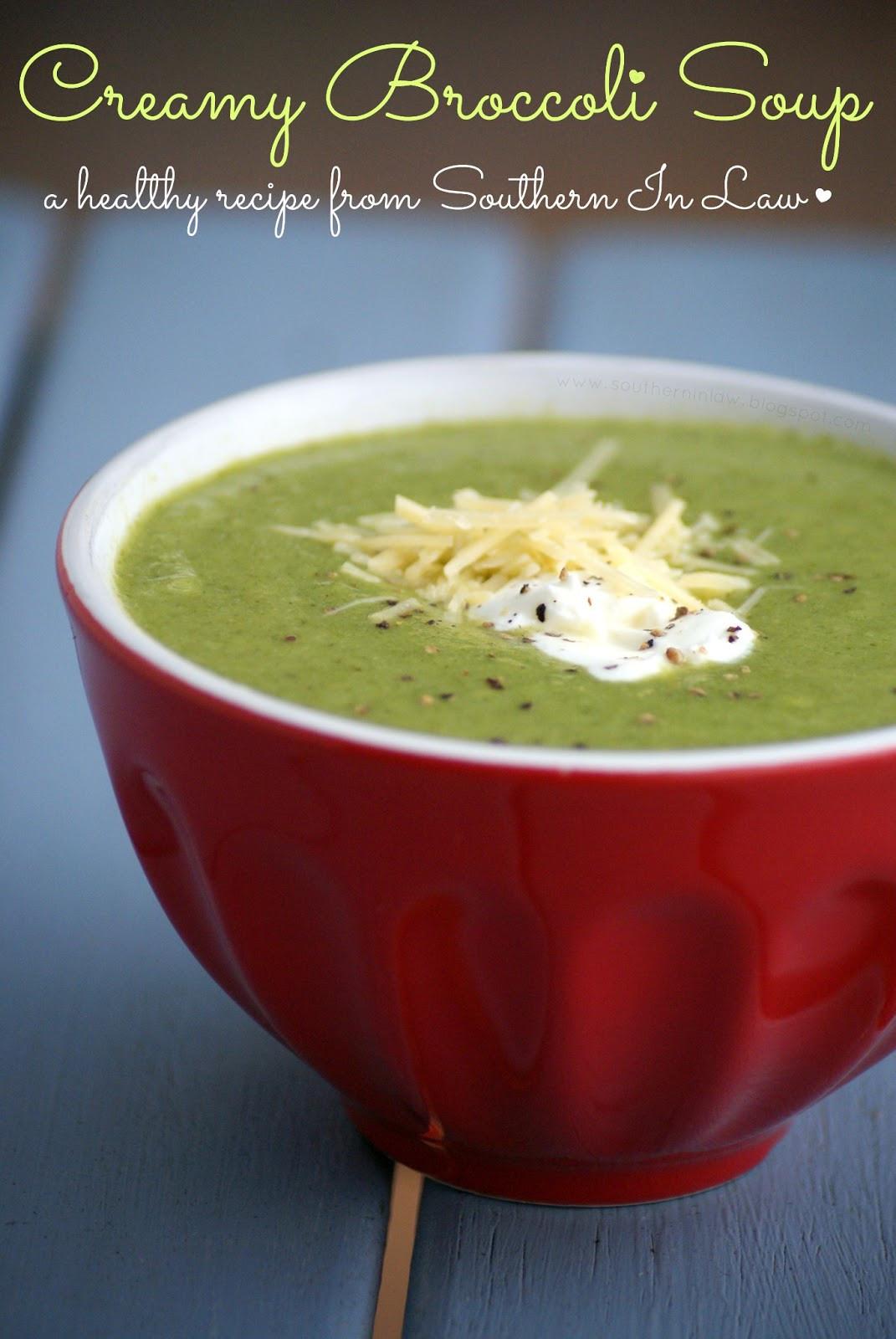 Healthy Broccoli Soup Recipe  Southern In Law Creamy Broccoli Soup Recipe