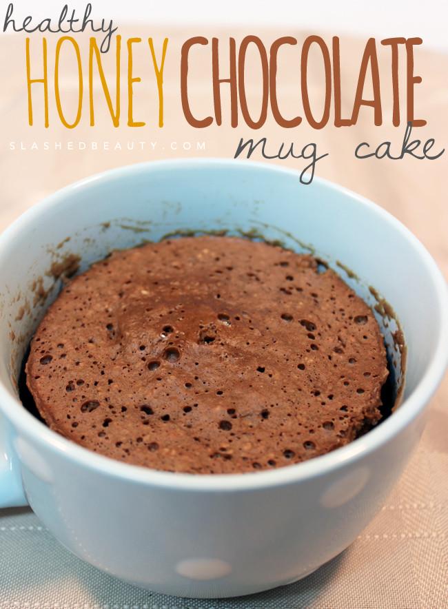 Healthy Chocolate Mug Cake  Healthy Honey Chocolate Mug Cake Recipe
