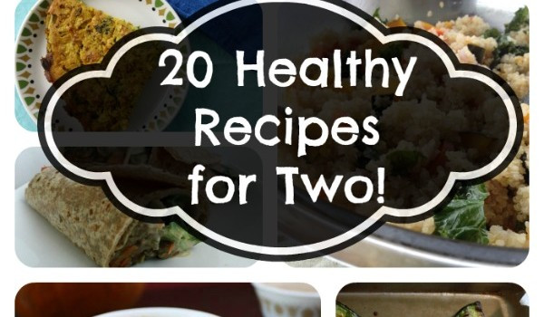 Healthy Cooking For Two  20 Healthy Recipes for Two People