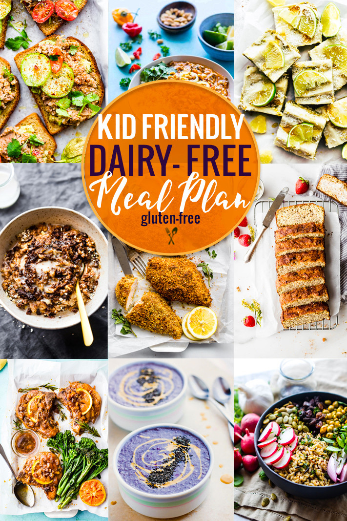 Healthy Dairy Free Recipes  Kid Friendly Dairy Free Meal Plan