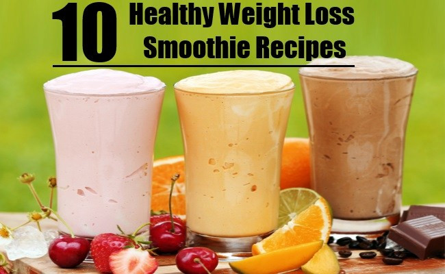 Healthy Fruit Smoothie Recipes For Weight Loss  10 Healthy Weight Loss Smoothie Recipes