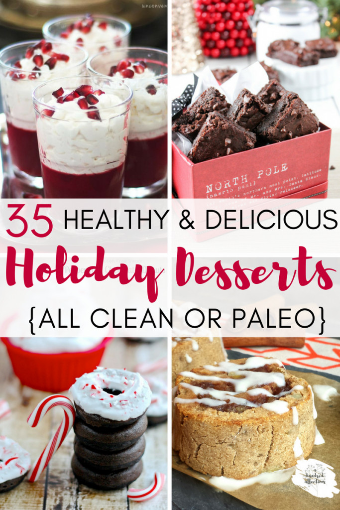 Healthy Holiday Desserts  35 Healthy and Delicious Holiday Dessert Recipes All