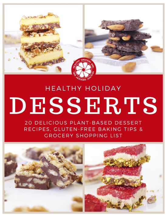 Healthy Holiday Desserts  Healthy Grocery Girl