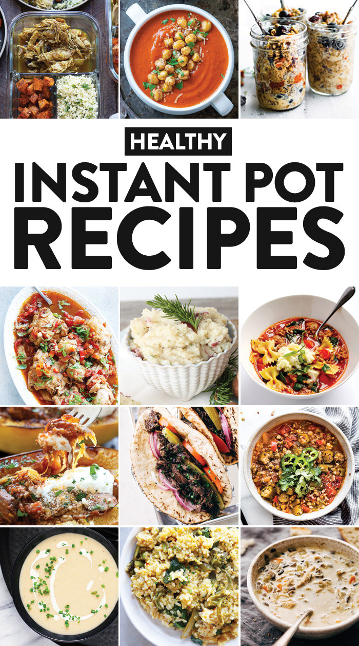 Healthy Instant Pot Recipes  42 Healthy Instant Pot Recipes You Need in Your Life Fit