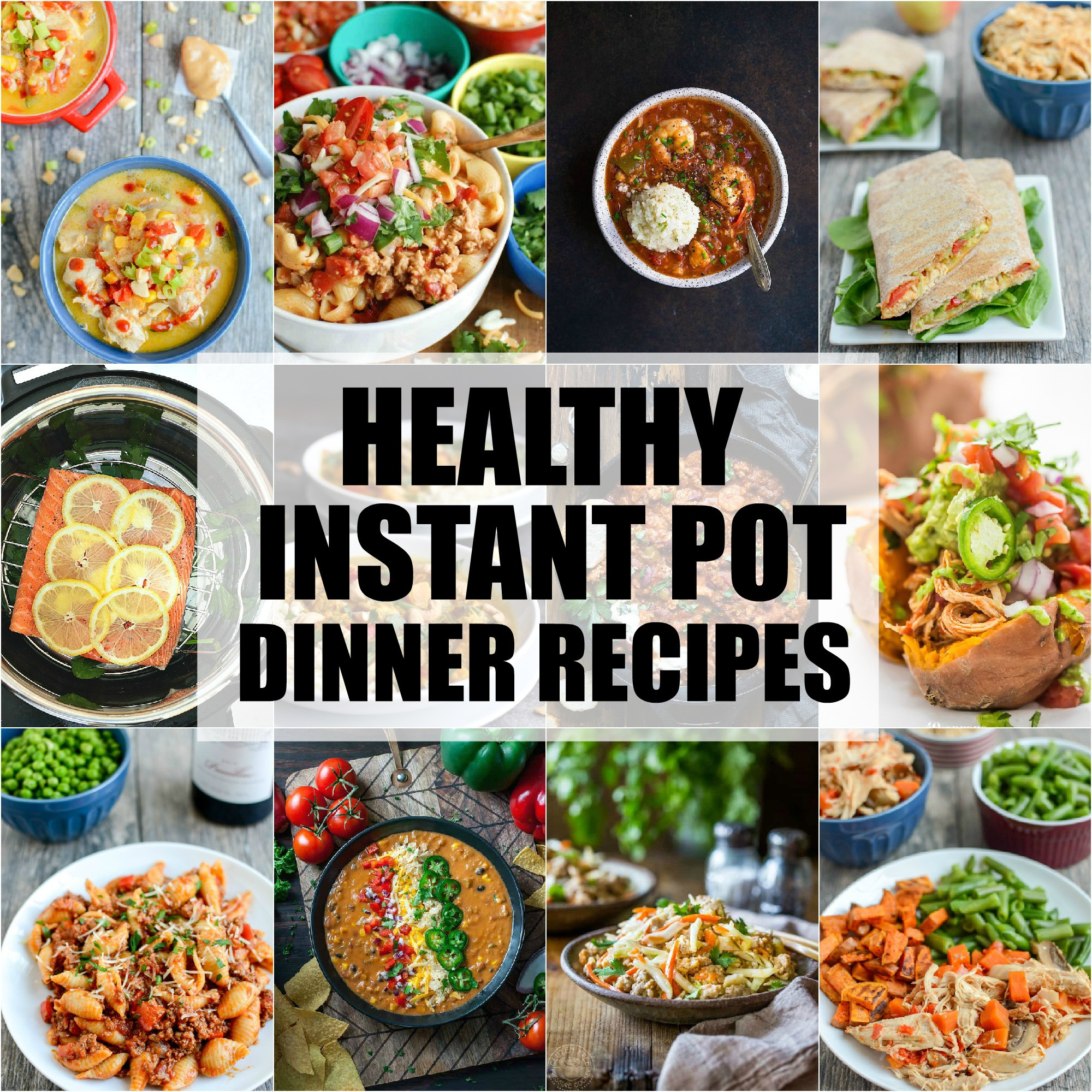 Healthy Instant Pot Recipes  Healthy Instant Pot Dinner Recipes