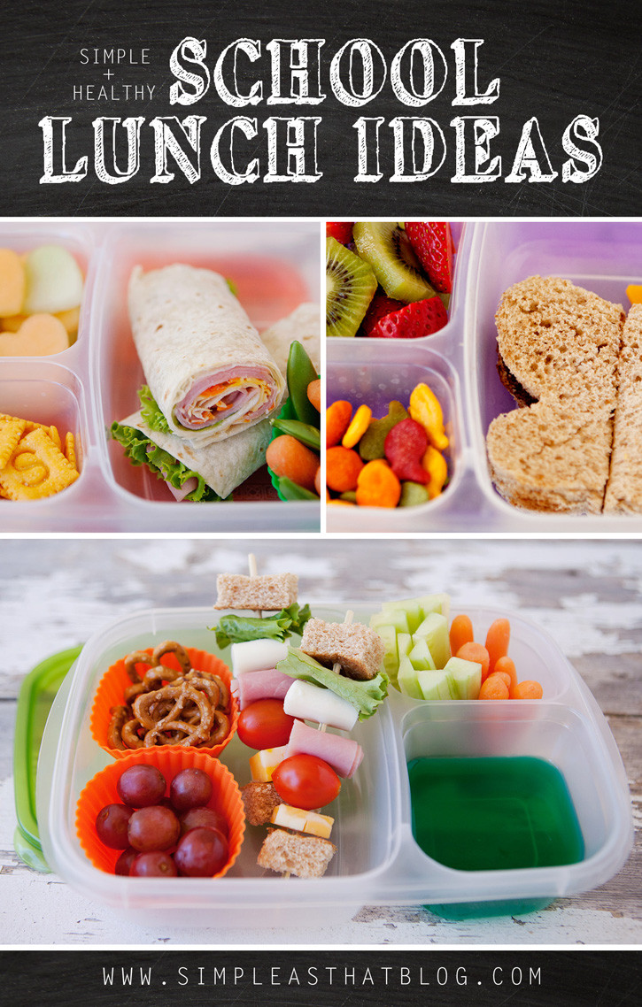 Healthy Kids Lunches  Simple and Healthy School Lunch Ideas simple as that