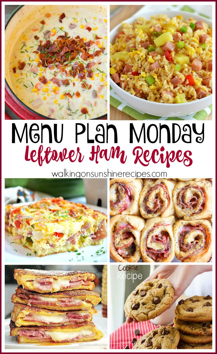 Healthy Leftover Ham Recipes  Weekly Menu Plan Leftover Ham Recipes Walking