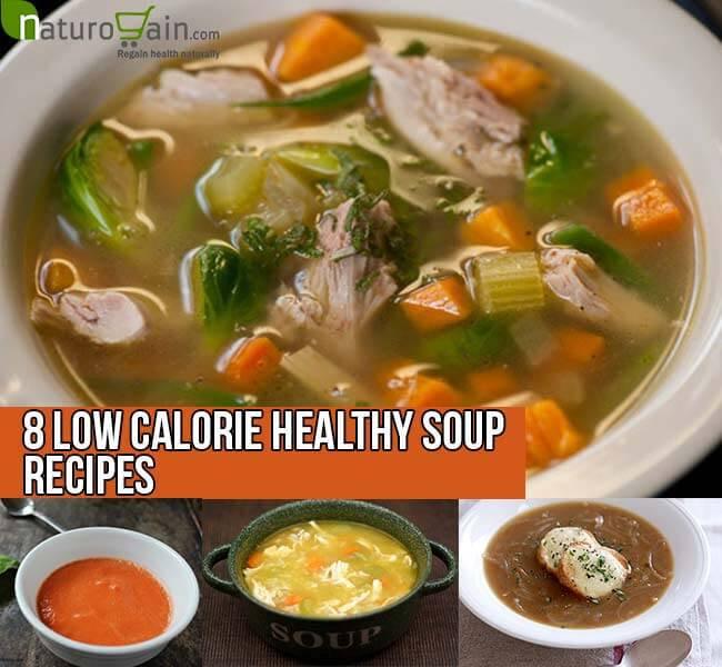 Healthy Low Calorie Soup Recipes  8 Low Calorie Healthy Soup Recipes Healthy Recipes