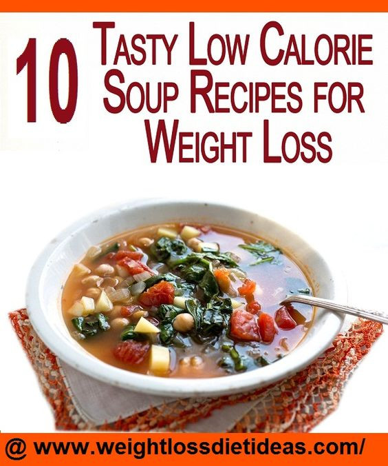Healthy Low Calorie Soup Recipes  Recipes for weight loss Weight loss soup and Soup recipes