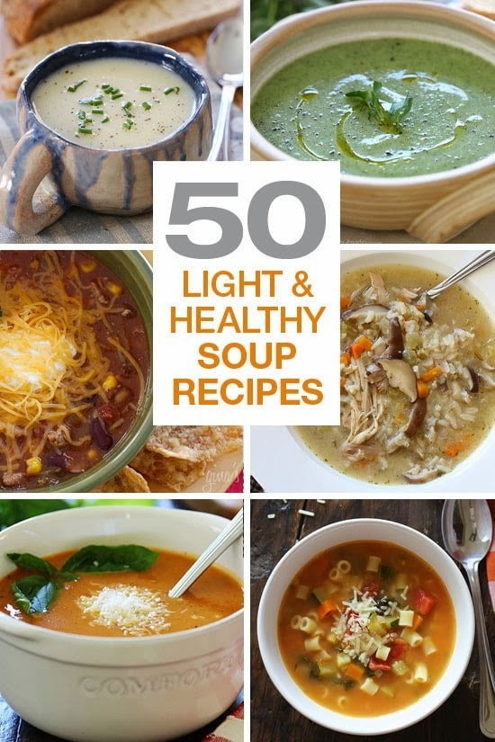Healthy Low Calorie Soup Recipes  50 Light and Healthy Soup Recipes