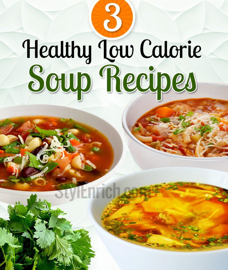 Healthy Low Calorie Soup Recipes  Low Calorie Soup Recipes Diet for Healthy weight loss
