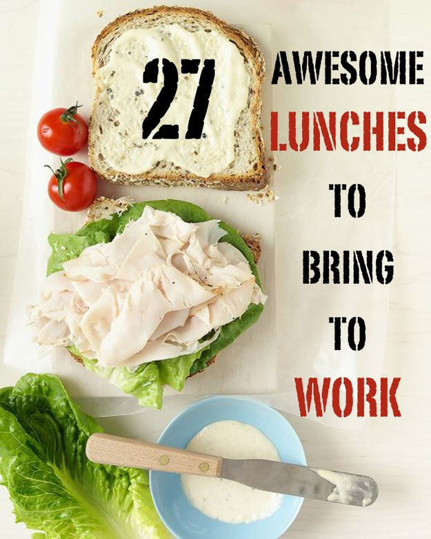 Healthy Lunches To Bring To Work  27 Awesome Easy Lunches To Bring To Work