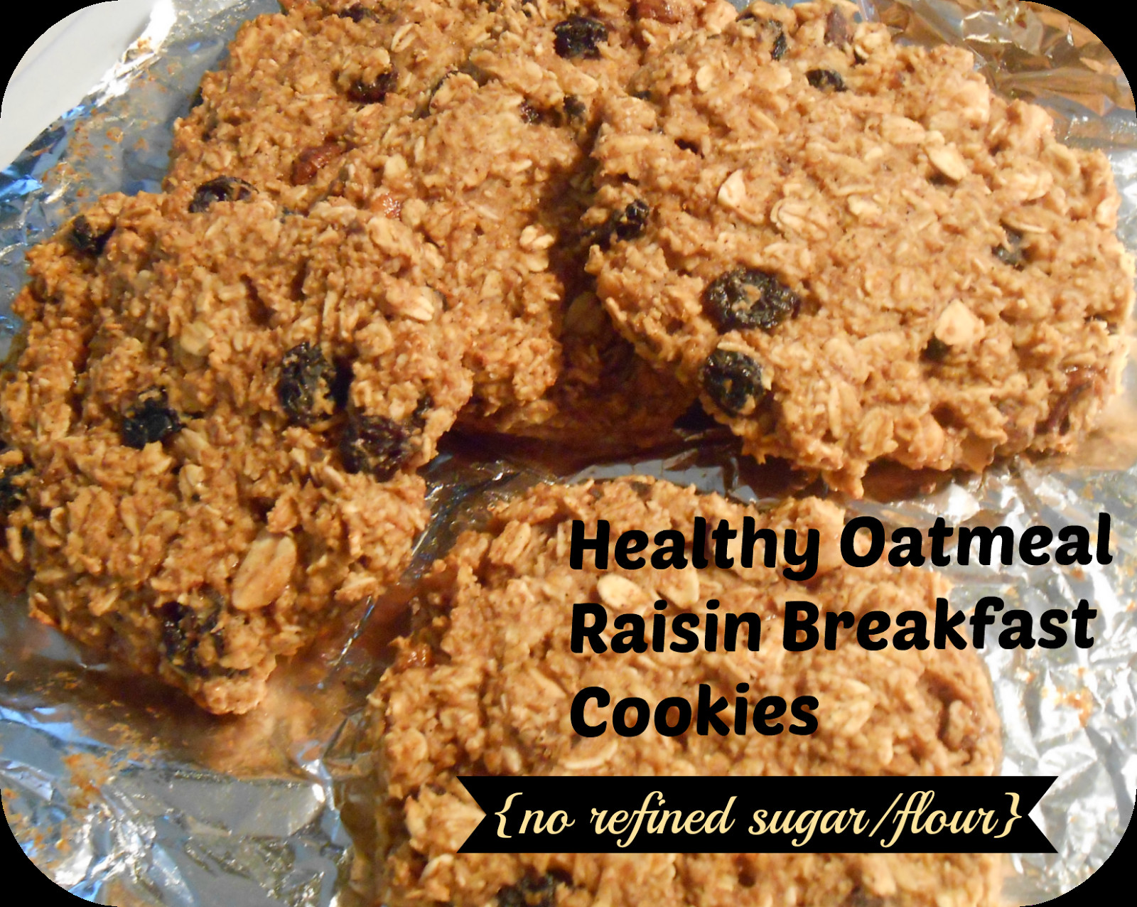 Healthy Oatmeal Cookies No Sugar  Healthy oatmeal raisin breakfast cookies no refined sugar